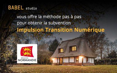 Comment obtenir la subvention Impulsion Transition Numérique, de la Région Normandie?